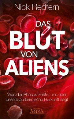 Das Blut von Aliens (eBook, ePUB) - Redfern, Nick