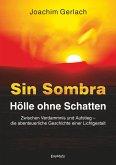 SIN SOMBRA - Hölle ohne Schatten (eBook, ePUB)