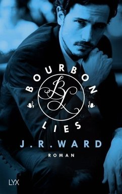 Bourbon Lies / Bradford Bd.3 - Ward, J. R.
