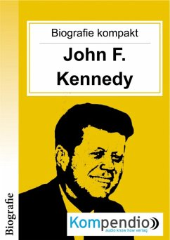 Biografie kompakt: John F. Kennedy (eBook, ePUB) - White, Adam