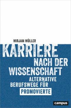Karriere nach der Wissenschaft - Müller, Mirjam