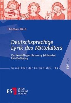 Deutschsprachige Lyrik des Mittelalters - Bein, Thomas