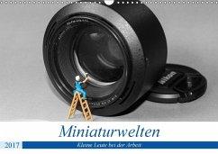 9783665564780 - Trimbach, Jürgen: Miniaturwelten - Kleine Leute bei der Arbeit (Wandkalender 2017 DIN A3 quer) - Buch