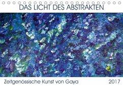 9783665563134 - Karapetyan, Gaya: Das Licht des Abstrakten - Zeitgenössische Kunst von Gaya (Tischkalender 2017 DIN A5 quer) - Book