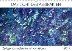 9783665563127 - Karapetyan, Gaya: Das Licht des Abstrakten - Zeitgenössische Kunst von Gaya (Wandkalender 2017 DIN A3 quer) - كتاب