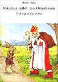 Nikolaus rettet den Osterhasen (eBook, ePUB)