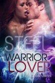Steel / Warrior Lover Bd.7 (eBook, ePUB)