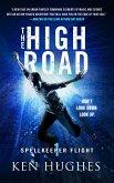 The High Road (Spellkeeper Flight, #1) (eBook, ePUB)