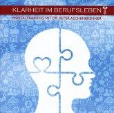 Mentaltraining-Klarheit Im Berufsleben