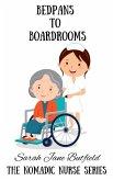 Bedpans to Boardrooms (The Nomadic Nurse Series, #2) (eBook, ePUB)