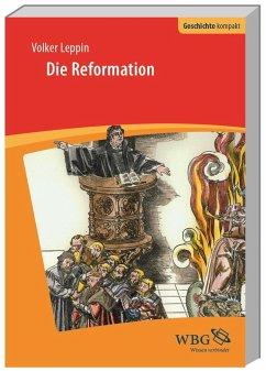 Die Reformation - Leppin, Volker
