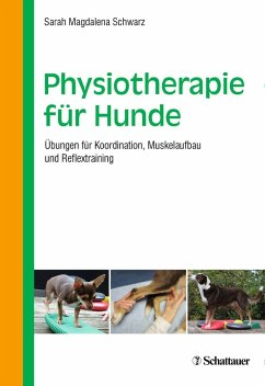 Physiotherapie für Hunde - Schwarz, Sarah Magdalena
