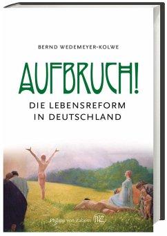 Aufbruch! - Wedemeyer-Kolwe, Bernd