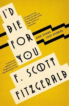I'd Die For You (eBook, ePUB) - Fitzgerald, F. Scott