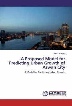 A Proposed Model for Predicting Urban Growth of Aswan City
