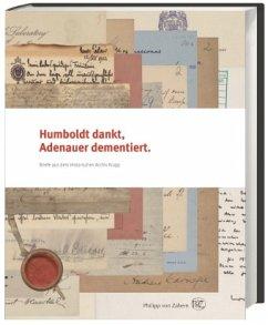 Humboldt dankt, Adenauer dementiert.