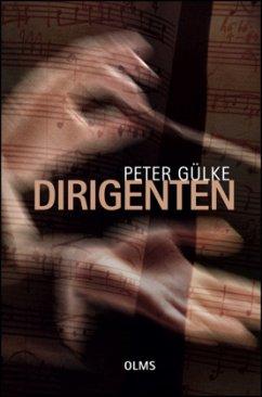 Dirigenten - Gülke, Peter