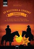 Mann singt. 10 Western & Cowboy Songs für 2-stimmingen Männerchor (TB) und Klavier