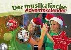 Der musikalische Adventskalender Inkl. CD