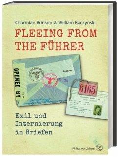 Fleeing from the Führer - Brinson, Charmian; Kaczynski, William