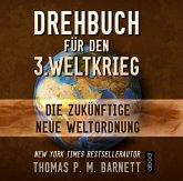 Drehbuch für den 3.Weltkrieg, 6 Audio-CDs