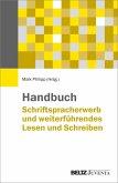 Handbuch Schriftspracherwerb und weiterführendes Lesen und Schreiben