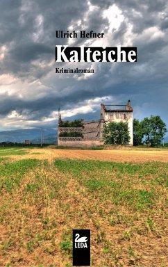 Kalteiche - Hefner, Ulrich
