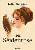 Die Seidenrose (eBook, ePUB)