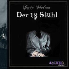 Der 13. Stuhl (MP3-Download) - Shelton, Dave