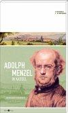 Adolph Menzel in Kassel