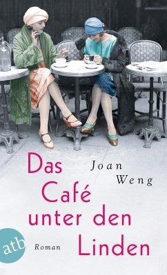 Das Café unter den Linden - Weng, Joan
