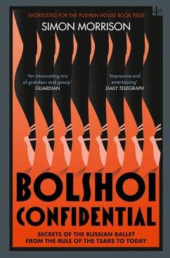 Bolshoi Confidential - Morrison, Simon