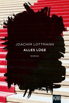 Alles Lüge - Lottmann, Joachim