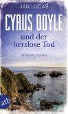 Cyrus Doyle und der herzlose Tod / Cyrus Doyle Bd.1