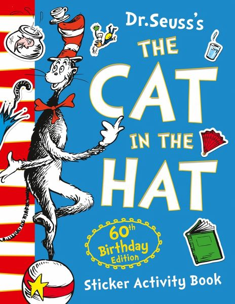 The Cat In Hat Sticker Activity Book 60th Birthday Edition