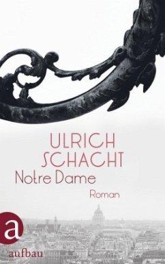 Notre Dame - Schacht, Ulrich