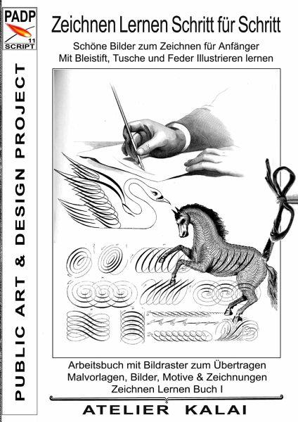 Padp Script 11 Zeichnen Lernen Schritt Fur Schritt Schone Bilder Zum Portofrei Bei Bucher De Bestellen