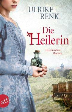 Die Heilerin - Renk, Ulrike