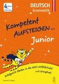 Kompetent Aufsteigen Junior Deutsch - Grammatik 4. Klasse VS