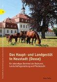 Das Haupt- und Landgestüt in Neustadt (Dosse) (eBook, PDF)