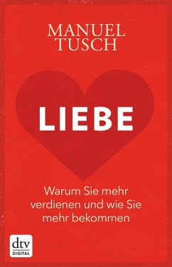 Liebe (eBook, ePUB) - Tusch, Manuel