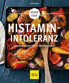 Histaminintoleranz (Histamin Intoleranz) - Kamp, Anne