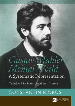 Gustav Mahler's Mental World - Floros, Constantin