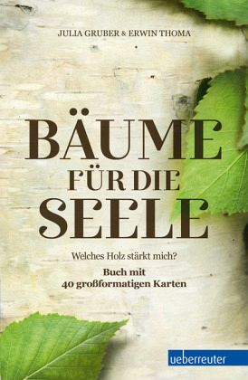 b ume f r die seele von julia gruber erwin thoma buch. Black Bedroom Furniture Sets. Home Design Ideas