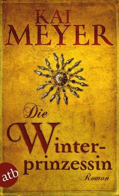 Die Winterprinzessin - Meyer, Kai