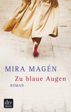 Zu blaue Augen (eBook, ePUB) - Magén, Mira