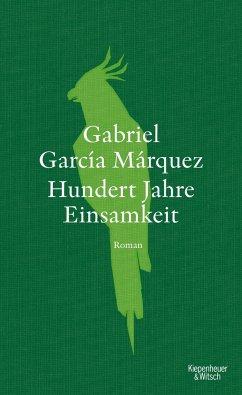 Hundert Jahre Einsamkeit - García Márquez, Gabriel