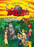 Die Jagd nach der blauen Banane / Tom Turbo Bd.39
