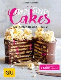 Crazy Speedy Cakes - Schumann, Sandra