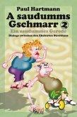 A saudumms Gschmarr